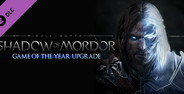 Middle-earth: Shadow of Mordor - GOTY Edition Upgrade